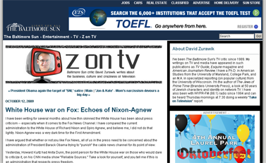 Z on TV- White House war on Fox- Echoes of Nixon-Agnew - Sun critic David Zurawik writes about the businessn