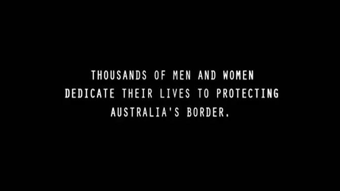 """""""אלפי גברים ונשים מקדישים את חייהם כדי לשמור על גבולותיה של אוסטרליה"""", הכתובית בפתח הסדרה """"משטרת הגבולות"""""""