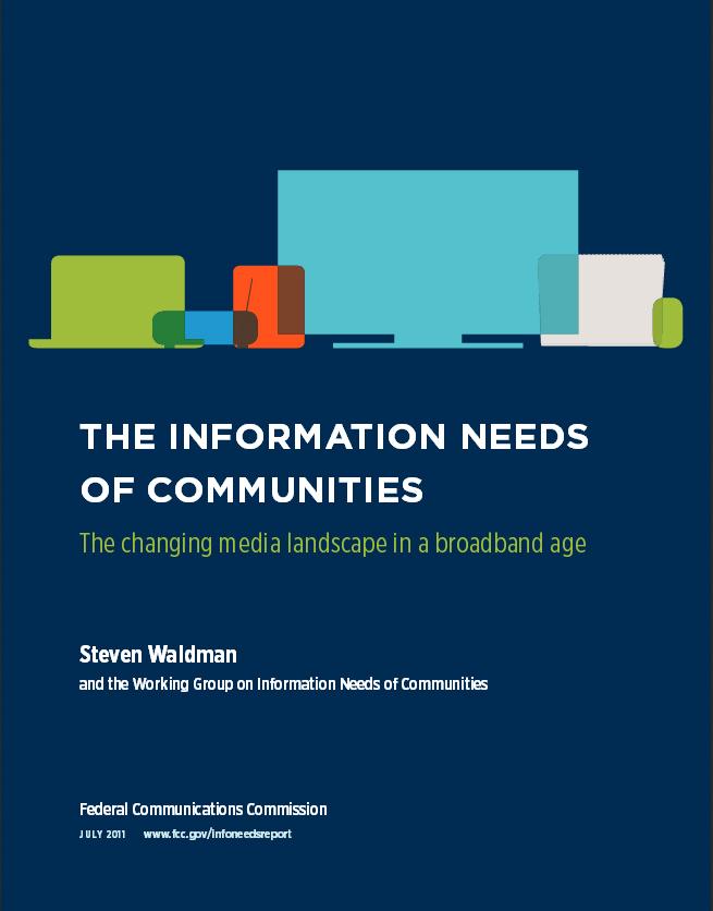 """""""צורכי התקשורת של קהילות"""", נציבות התקשורת הפדרלית (FCC), יולי 2011. להורדת המחקר"""